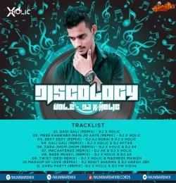 09. Twist (Desi Remix) - DJ X Holic x  Madness Manish