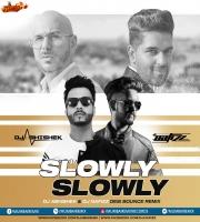 Slowly Slowly - DJ NAFIZZ x DJ ABHISHEK - DESI BOUNCE MIX