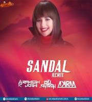 Sandal  (Remix) DJ Rakesh Joshi  x DJ Sharath x DJ Akira