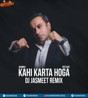 Anamika - Kahi Karta Hoga (Intezaar) - DJ Jasmeet Remix