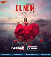 Dil Mein Ho Tum (Chillout Mix) DJ B Sam  Kamlesh Talsaniya