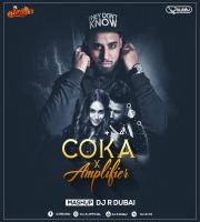 COKA X AMPIFIRE (Remix)- DJ R Dubai