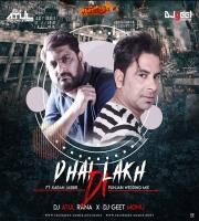 DHAI LAKH DI - Ft. Karan Jasbir- Punjabi Wedding Mix - Dj Atul Rana x Dj Geet Monu