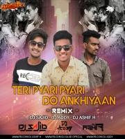 Teri Pyari Pyari Do Ankhiyaan (Remix) Dj Ashif .H x Dj Sajid x Dj Addy
