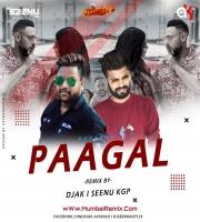 PAAGAL - REMIX - DJ AK X DJ SEENU KGP