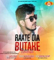 Rate Diya Butake (Bhojpuri Official Remix) DVJ ABHISHEK x DJ ARVIND x DJ SEENU KGP