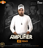 Amplifier (Trap Remix) Avi