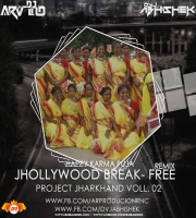 Jhollywood Break Free (Nagpuri Nonstop Remix) DVJ ABHISHEK x DJ ARVIND