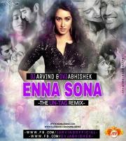Enna Sona  (The Un-Tag Remix) DVJ ABHISHEK x DJ ARVIND