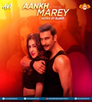 Aankh Marey (Simmba Remix)  Dj AVI