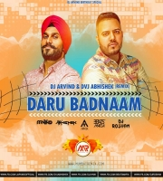 Daru Badnaam (Remix) DJ ARVIND x DVJ ABHISHEK