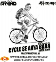 Cycle Se Aya Baba (Dutch Remix) DVJ ABHISHEK x DJ ARVIND