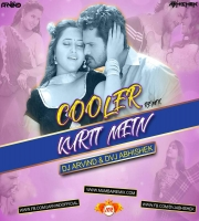 Cooler Kurti Me (Remix) Dvj Abhishek x Dj Arvind