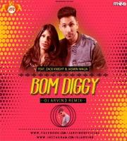 Bom Diggy (Remix) Dj Arvind
