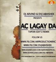 Ac Lagay Da (Tapori Edit Remix) DVJ ABHISHEK x DJ ARVIND