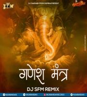 Ganesh Mantra (Remix) Dj  Saurabh From Mumbai