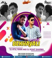 BEKHYALI (Remix) Dj Atul Rana x Dj Rohit Sharma