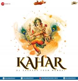 KAHAR- INSTRUMENTAL  DJ Saurabh From Mumbai