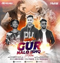 Gur Nalo Ishq Mitha (Honey Singh Remix) Dvj Abhishek x Dj Raks X Dj Roshan