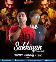 Sakhiyaan (Remix) - DJ A.Sen X DJ Bose X Electronic Monsterzz - EMP