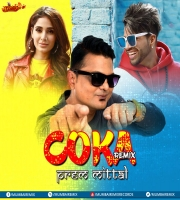 Coka ( Remix) By Dj Prem Mittal