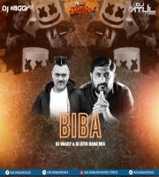 BIBA - DJs Vaggy &  Atul Rana Mix