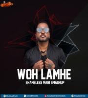 Woh Lamhe (SMASHUP) - SHAMELESS MANI