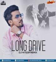 Long Drive (Remix) - DJ Hitesh