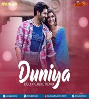 Duniya (Remix) - Bollyklique