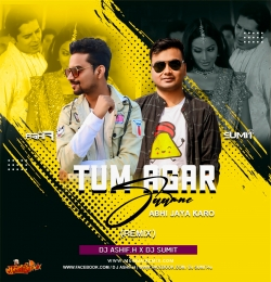 Tum Agar Samne Abhi Jaya Karo Remix Dj Ashif.H x Dj Sumit