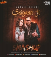 Saiyaan ji x Soulja - Saurabh Gosavi Smashup
