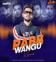 Rab Wangu DJ NAFIZZ Remix