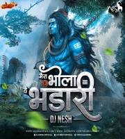 Mera Bhola Hai Bhandari - Dj NeSH REMIX