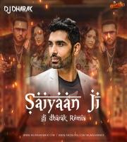 Saiyaan Ji (Remix) - Yo Yo Honey Singh - DJ Dharak