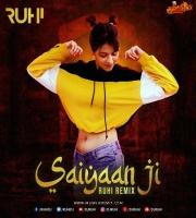 Saiyaan Ji (Mashup) - Dj RUHI