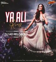 Yaa Ali (remix) - DJ AD Reloaded