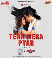 Tera Mera Pyar Remix DJ Rink x Dj Snasty