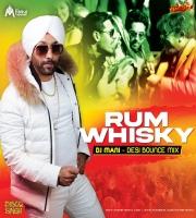 Rum Whisky (Desi Bounce Mix) - DJ Mani - Disco Singh