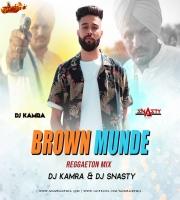 Brown Munde (Reggaeton Mix) - DJ KAMRA x DJ SNASTY