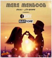Mere Mehboob Qayamat Hogi - Dj Lucky x Elektrohit Remix