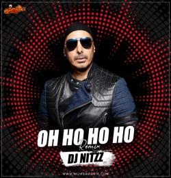 Oh Ho Ho Ho (Remix) - DJ Nitzz
