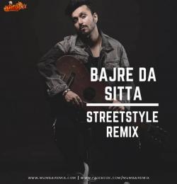 BAJRE DA SITTA REMIX RITZZZE STREETSTYLE