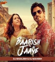 Baarish Ki Jaaye In EDM mix Dj Shailesh x Dj Mahesh Kolhapur
