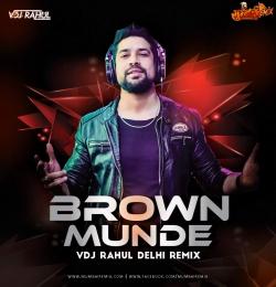 Brown Munde Remix Vdj Rahul Delhi