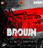 Brown Munde Remix DJ AK X DJ AADITYA