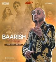 BAARISH KI JAAYE REMIX DJ HARSHAL X MASSKO