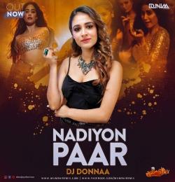 Nadiyon Paar Remix DJ DONNAA