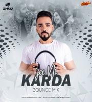 Jee Ni Karda (Bounce Mix) - DJ Shad India