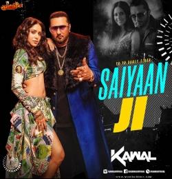 Saiyaan Ji (Remix) DJ Kawal
