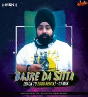 Bajre Da Sitta Back to 2000 Remix DJ MSK